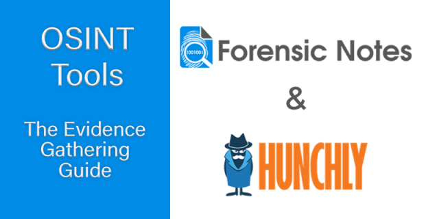 OSINT TOOLS - Forensics Notes & Hunchly